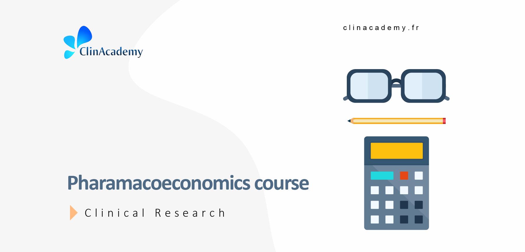 Pharamacoeconomics course