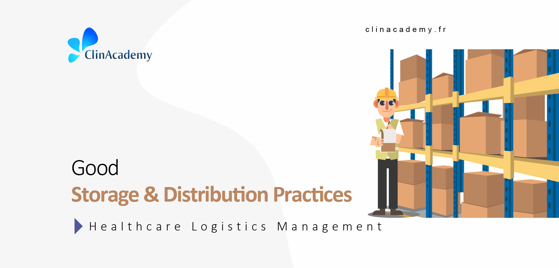 Good Storage & Distribution Practices